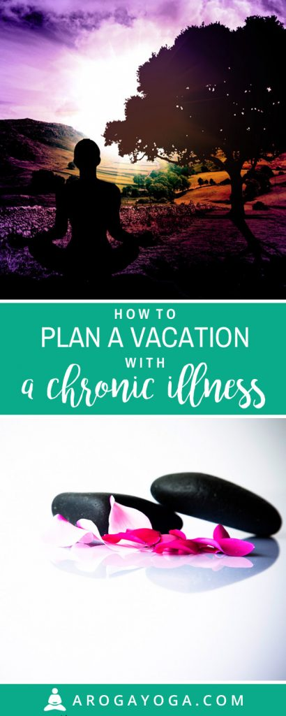 vacation chronic illness