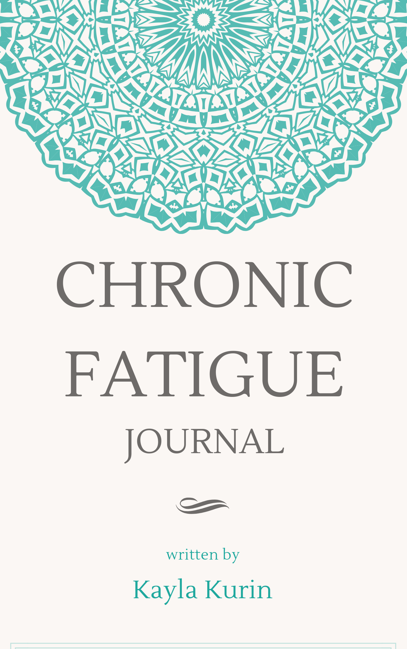 Track your journey to recovery with this free chronic fatigue journal