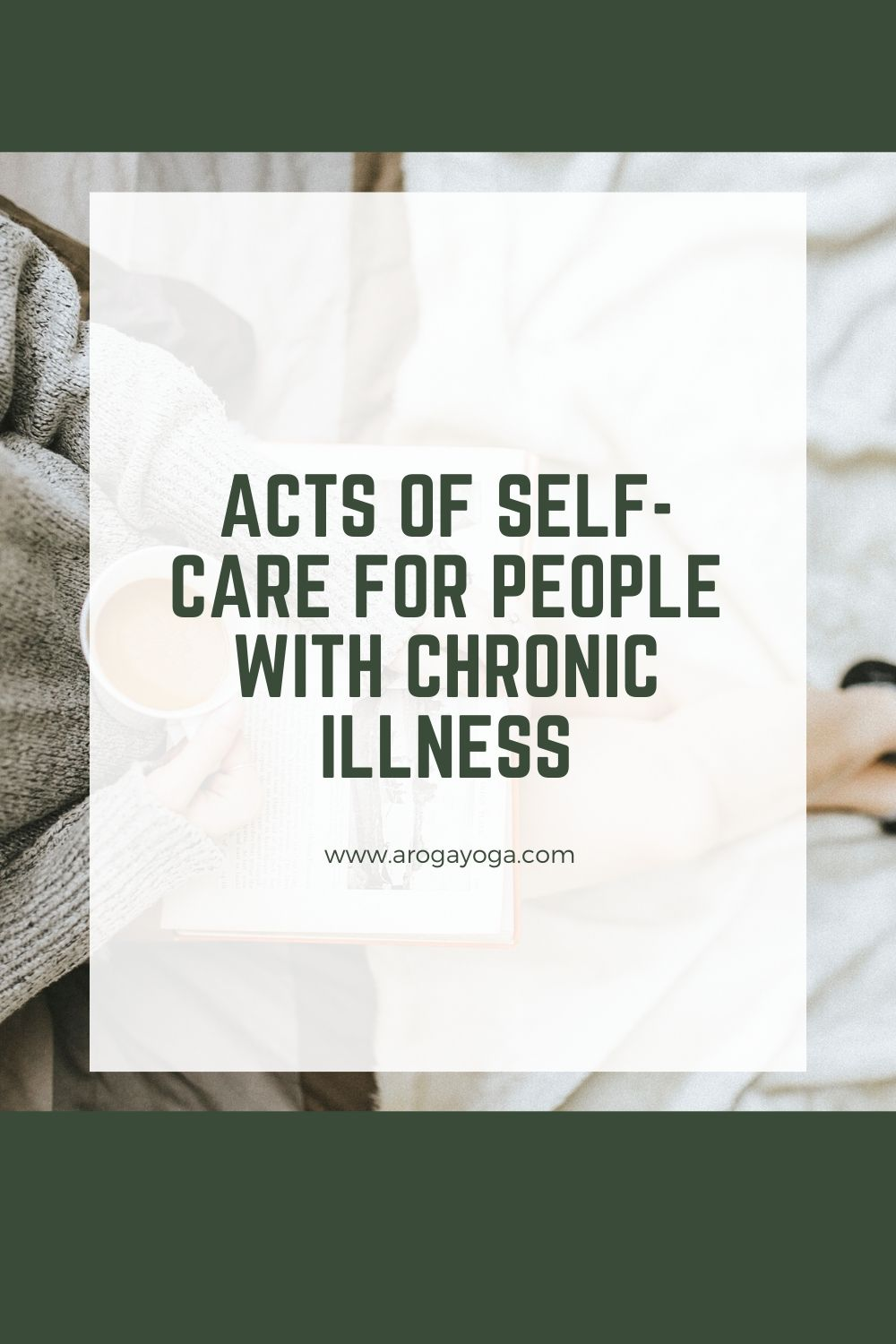 Acts of self care for people with chronic illness